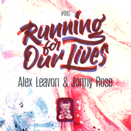 Running for our Lives feat. Jonnny Rose